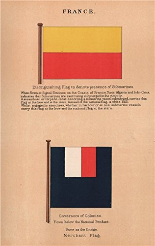 Banderas de Francia. Bandera para denotan presencia de submarinos. Governors de colonias – 1916