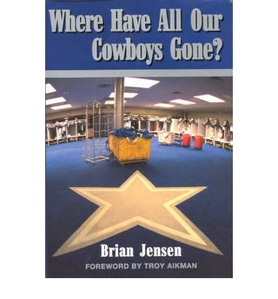 Download Where Have All Our Cowboys Gone? (Hardback) - Common PDF