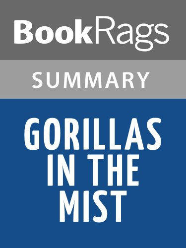 Summary & Study Guide Gorillas in the Mist by Dian Fossey