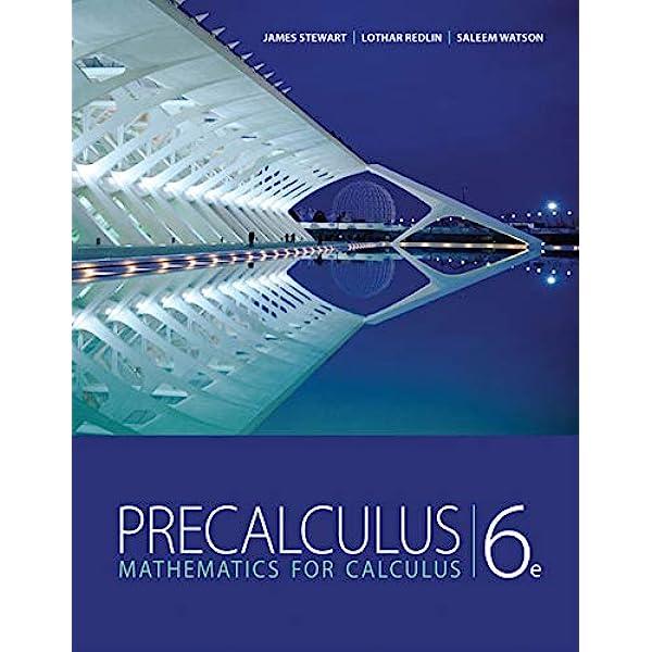 Precalculus Mathematics For Calculus 6th Edition Stewart James Redlin Lothar Watson Saleem 9780840068071 Amazon Com Books