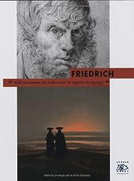Caspar David Friedrich - Découvrons l'Art, Cercle d'Art par Laure Beaumont-Maillet