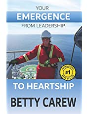 Your Emergence From Leadership To Heartship