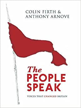 Book The People Speak: Voices That Changed Britain