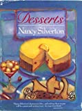 Desserts by Nancy Silverton, Silverton, Nancy, 0061817708