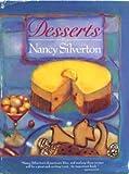 Desserts by Nancy Silverton, Silverton, Nancy, 0061817708