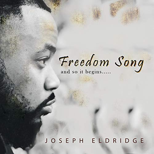 Joseph Eldridge - Freedom Song (2018)