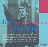 The West Coast Is the Best Coast By Mel Torme (2000-02-07)