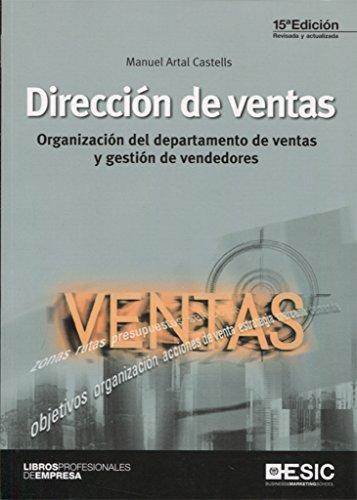 Dirección de ventas : organización del departamento de ventas y gestión de vendedores