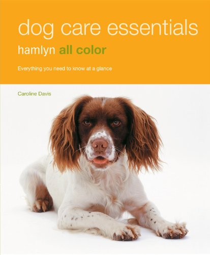 Download Dog Care Essentials: Hamlyn All Color (Hamlyn All Color Lifestyle) ebook