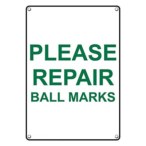 Repair Ball Mark (Weatherproof Plastic Vertical Please Repair Ball Marks Sign with English Text)