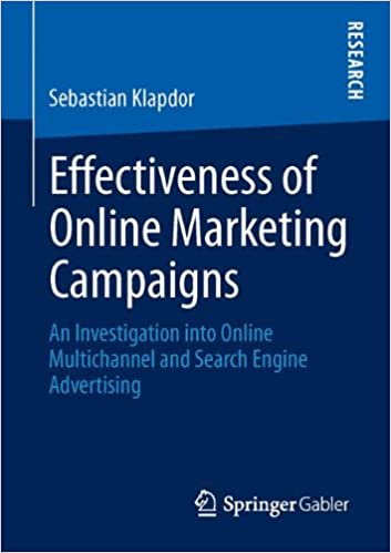 Effectiveness of Online Marketing Campaigns: An Investigation into Online Multichannel and Search Engine Advertising