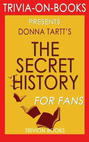 Download Trivia: The Secret History: By Donna Tartt (Trivia-On-Books) PDF