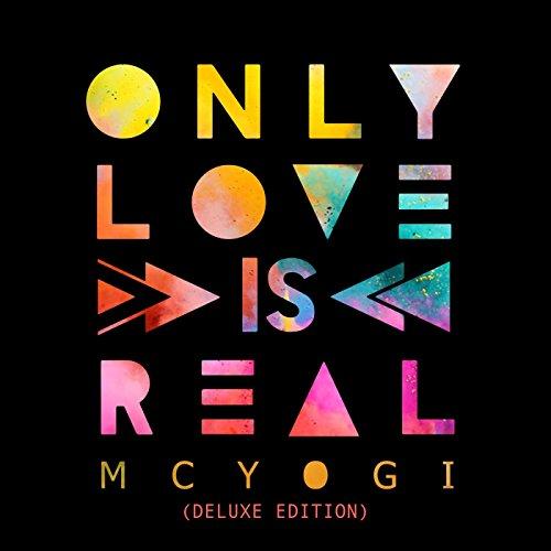 Mc Yogi-Only Love Is Real-CD-FLAC-2015-FLACME Download