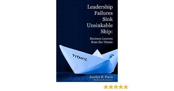 amazon com leadership failures sink unsinkable ship business