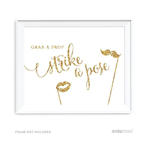 Andaz Press Wedding Party Signs, Gold Glitter Print, 8.5x11-inch, Grab a Prop & Strike a Pose Photobooth Sign, 1-Pack, Not Real Glitter (Booth Photo Sign)