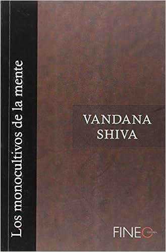 Resultado de imagen de Vandana Shiva monocultivo