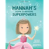 Hannah's Down Syndrome Superpowers (One Three Nine Inspired)