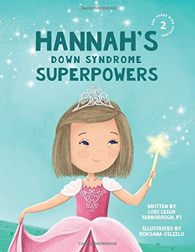 Hannah's Down Syndrome Superpowers
