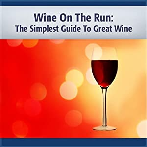 Wine on the Run Audiobook