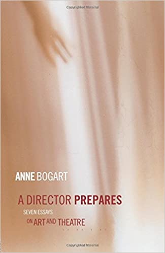 com a director prepares seven essays on art and theatre  com a director prepares seven essays on art and theatre 9780415238328 anne bogart books