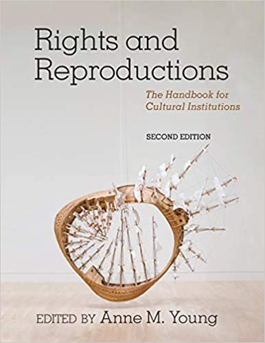 rights and reproductions the handbook for cultural institutions american alliance of museums