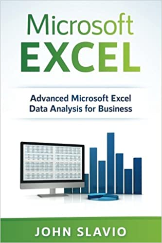 microsoft excel advanced microsoft excel data analysis for business