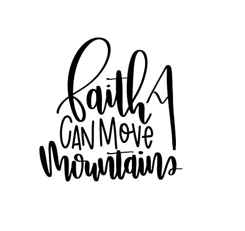 (CCI Faith Can Move Mountains Decal Vinyl Sticker|Cars Trucks Vans Walls Laptop|Black|5.5 x 5.5)