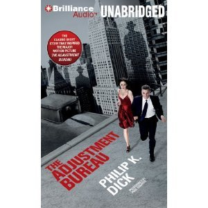 The Adjustment Bureau [Audiobook, Cd, Unabridged] [Audio Cd]