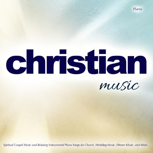 Christian Music: Spiritual Gospel Music and Relaxing ... Christian Music