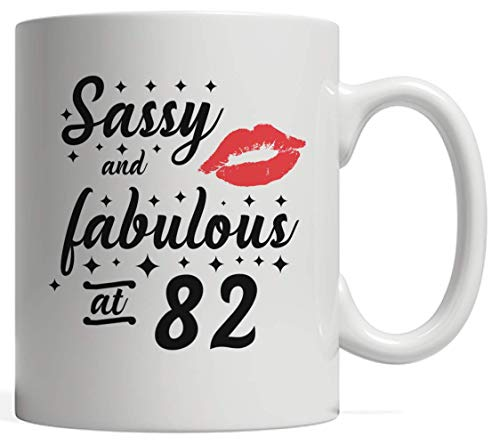 82nd Birthday Mug - Funny Gift Idea Sassy And Fabulous Eighty Two 82 Year Old On Her Eightieth Second B-Day Party! Great Cool Celebration For Sassies Women Girl Partying On Their Eighties With Red Lip (Gift Ideas For 82 Year Old Woman)