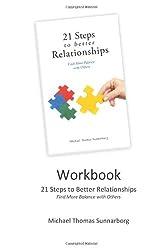 21 Steps to Better Relationships Workbook