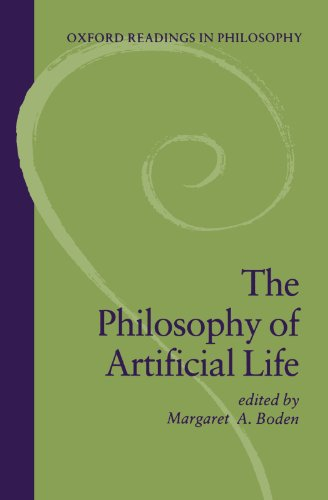 The Philosophy of Artificial Life (Oxford Readings in Philosophy)