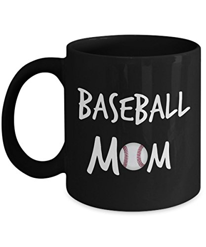 Basebal Mom Mug Gifts - Best Coffee Cup for Baseball Moms - 11oz Black Cup - Mugs Are Great Gifts for All Women With a Ball Player - Son or Daughter