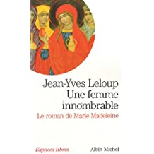 Une femme innombrable: Le roman de Marie Madeleine