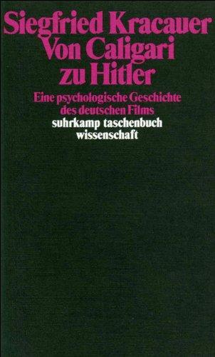 Von Caligari zu Hitler: Eine psychologische Geschichte des deutschen Films (suhrkamp taschenbuch wissenschaft)