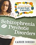 img - for Schizophrenia and Other Psychotic Disorders[SCHIZOPHRENIA & OTHER PSYCHOTI][Paperback] book / textbook / text book