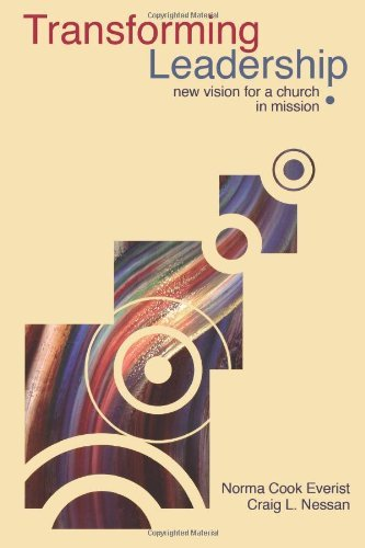 Transforming Leadership: New Vision for a Church in Mission (Prisms)