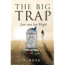 The Big Trap: Just One Last High!