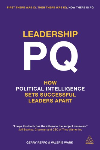 Leadership Pq  How Political Intelligence Sets Successful Leaders Apart