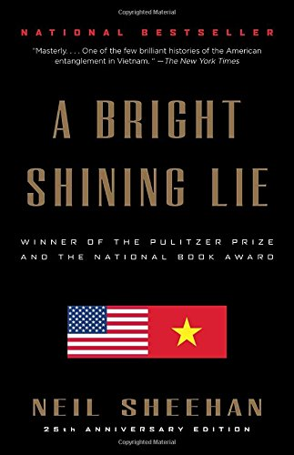 A Bright Shining Lie: John Paul Vann and America in Vietnam cover