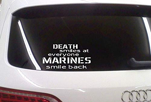 BYRON HOYLE Death Smiles at Everyone Marines Smile Back Car Decal Marines Car Decal USMC Car Decal Marine Corps Car Decal (Death Smiles At Everyone Marines Smile Back)
