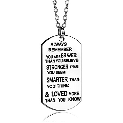Always Remember You Are Braver/Stronger/Smarter Than You Think Pendant Necklace Family Friend Gift Unisex(Made of Zinc Alloy)