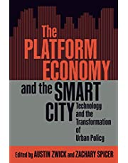 The Platform Economy and the Smart City: Technology and the Transformation of Urban Policy