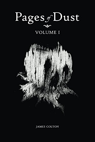 Pages of Dust: Volume 1 -