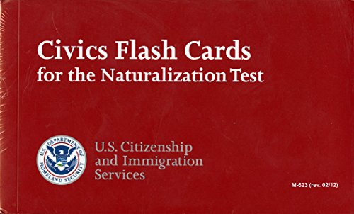 Civics Flash Cards for the Naturalization Test 2012 (English Version)