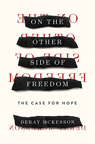 On the Other Side of Freedom: The Case for Hope (On The Other Side Of The Line)