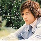 Remember...I Love You(初回生産限定盤)(DVD付)