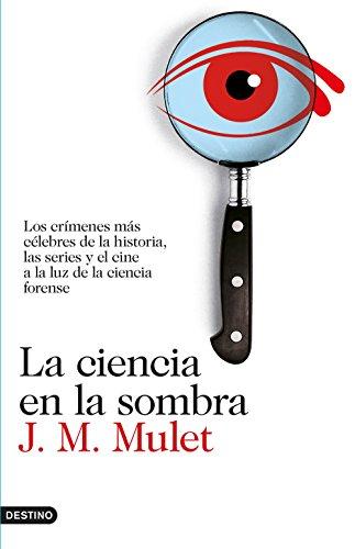 Portada del libro La ciencia en la sombra de J.M. Mulet