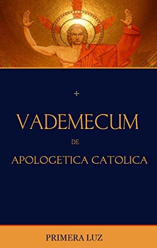 Vademecum de apologtica catlica cmo usar la biblia para defender vademecum de apologtica catlica cmo usar la biblia para defender la fe spanish edition fandeluxe Gallery