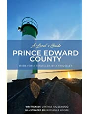 A Locals Guide - Prince Edward County